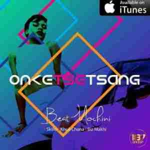 Beatmochini - Onketsetsang Ft. Skillo X Khuli Chana X BizzATV